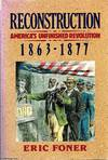 image of Reconstruction: America's Unfinished Revolution 1863-1877