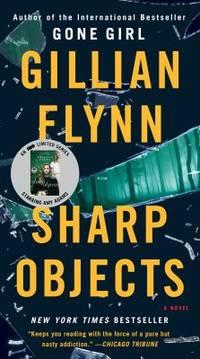 Sharp Objects : A Novel