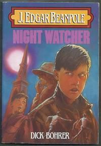 J. Edgar Beanpole. Night Watcher