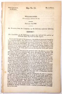 William Jones. [To accompany bill H.R. no. 56]. January 13, 1844