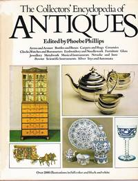 The Collectors Encyclopedia of Antiques