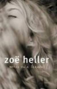 Notes on a Scandal  by Heller, Zoe