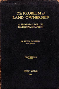 image of The Problem of Land Ownership: A Proposal for its Rational Solution