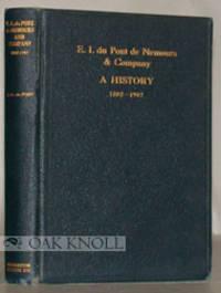 E.I. DU PONT DE NEMOURS AND COMPANY, A HISTORY, 1802-1902