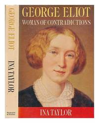 image of George Eliot: Woman of Contradictions