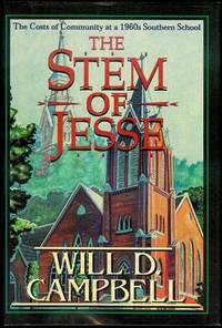 image of The Stem of Jesse: The Costs of Community at a 1960s Southern School