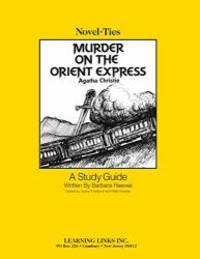 image of Murder on the Orient Express: Novel-Ties Study Guide