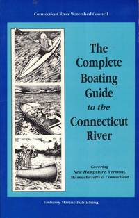 The Complete Boating Guide to the Connecticut River