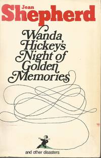 Wanda Hickey\'s Night of Golden Memories And Other Disasters