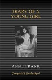 Anne Frank: Diary of a Young Girl (Complete and Unabridged) by Anne Frank - Hardcover - 2006-09-08 - from Books Express (SKU: 8182522218q)