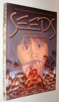 Seeds ... Of Germination... Or Termination (signed)