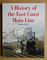 A History of the East Coast Main Line.