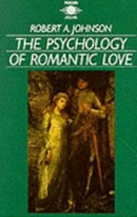 The Psychology Of Romantic Love Arkana