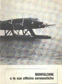 Monfalcone e le sue officine aeronautiche