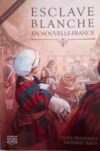 image of Esclave blanche en Nouvelle-France