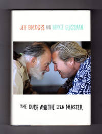 The Dude and the Zen Master.  True 2012 First Edition / First Printing