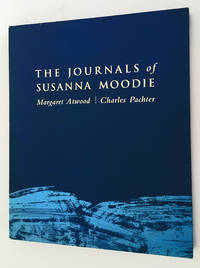 image of The Journals of Susanna Moodie (Signed by Author & Artist!)
