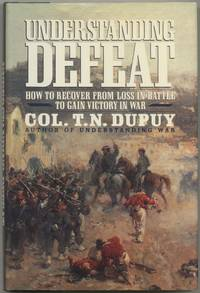 Understanding Defeat: How to Recover from Loss in Battle to Gain Victory in War