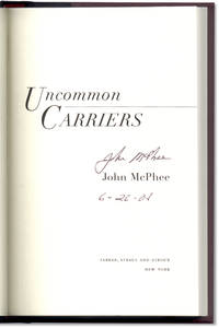 Uncommon Carriers. Signed and dated at publication.