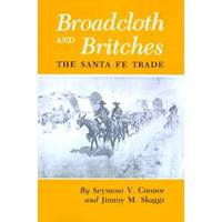 Broadcloth and Britches  The Santa Fe Trade