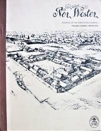 image of Nor' Wester. The Journal of the North-West Company. Volume 2 Number 1 Spring 1973