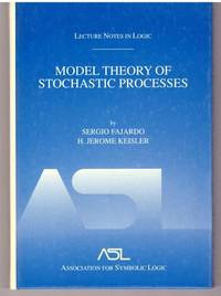 Model Theory of Stochastic Processes: Lecture Notes in Logic 14