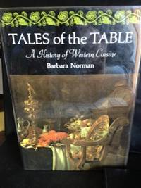 image of Tales of the Table: A History of Western Cuisine