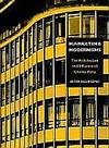 MARKETING MODERNISMS. The Architecture and Influence of Charles Reilly