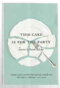 This Cake is for the Party Short Stories