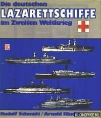 Die deutschen Lazarettschiffe im Zweiten Weltkrieg