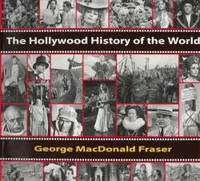 image of The Hollywood History of the World: Film Stills From the Kobal Collection