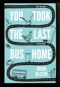 image of You Took the Last Bus Home: The Poems of Brian Bilston