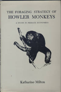The Foraging Strategy of Howler Monkeys: A Study in Primate Economics