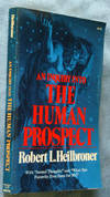 An Inquiry Into the Human Prospect