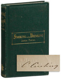 Smoking and Drinking by  James PARTON - First Edition - 1868 - from Lorne Bair Rare Books and Biblio.com