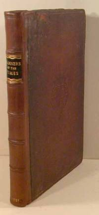 1757. . AN ESTIMATE OF THE MANNERS AND PRINCIPLES OF THE TIMES. London: Printed for L. Davis and C. ...