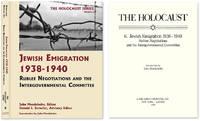 Holocaust Series Vol. 6: Jewish Emigration 1938-1940, Rublee.. by  Donald S. (editors)  John; Detwiler - Hardcover - 2010 - from The Lawbook Exchange Ltd (SKU: 55981)