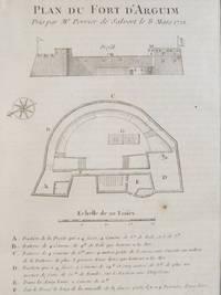 1747 Plan from Prevost's 'Histoire Generale des Voyages': Plan du Fort Fort D'Arguim Pris par Mr. Perrier de Salvert le S Mars 1721