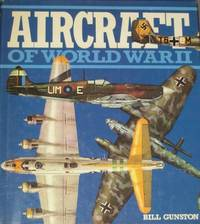 Aircraft of World War 2 by  Bill Gunston - Paperback - from World of Books Ltd and Biblio.com