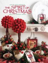 image of The Spirit of Christmas: Creative Holiday Ideas