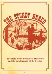 Sturdy Breed: Story of the Peppins of Dulverton and the Development of the Merino