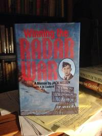 WINNING THE RADAR WAR: a memoir by  with A.W. Cockerill  Jack - First printing - 1987 - from Steven Temple Books  and Biblio.com