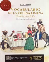 VOCABULARIO DE LA COCINA LIMENA , HISTORIA Y TRADICION