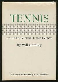 Tennis: Its History, People and Events