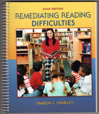 Remediating Reading Difficulties, 6th Edition
