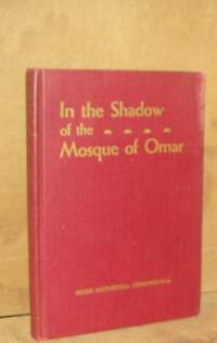 In the Shadow of the Mosque of Omar