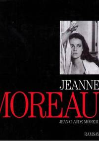 Jeanne Moreau by  Jean-Claude Moireau - First French Edition - 1988 - from Cinemage Books (SKU: 011786)