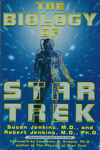 "THE BIOLOGY OF STAR TREK (First Published as ""Life Signs"")"