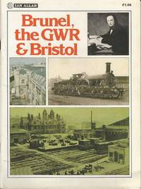 Brunel, the GWR & Bristol