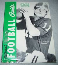 The Official National Collegiate Athletic Association (NCAA) Football Guide 1974 edition